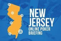 New Jersey Online Poker Briefing: