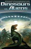 Dinosaurs Vs Aliens Graphic Novel, Volume 1