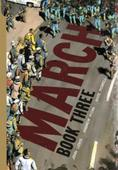 March: Book Three by John Lewis & Andrew Aydin | SLJ Review