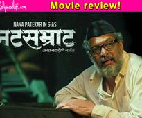 Natsamrat movie review: Nana Patekar's award winning performance will usher in the New Year with a BANG!