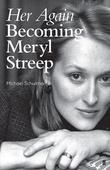 Her Again: When Meryl Streep hit her acting straps