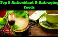 Top 5 Antioxidant & Anti-aging Food (incl Red Wine & Green Tea) To Fight Free Radicals & Cancer