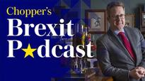 Dominic Grieve: 'Mutineer-In-Chief? Not at all - I'm just trying to help' - Chopper's Brexit Podcast Episode 28