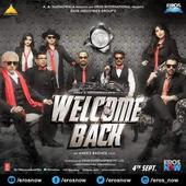 Welcome Back Off to a Flier, Collects Rs 14.35 crore On Opening Day