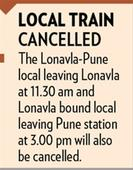 Trains to be affected on Pune-Lonavla route