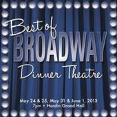 The Ray & Joan Kroc Community Center Presents Best of Broadway Dinner Theatre, 5/24-6/1