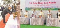 State pays homage to Nupi Lan heroines brNo power or force can disintegrate us if we stand united CM