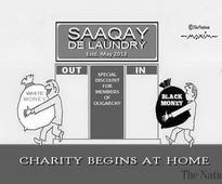 SAAQAY DE LAUNDRY Estd, May 2013 out in special discount for members of oligarchy CHARITY BEGINS AT HOME