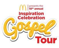 McDonald's Inspiration Celebration Gospel Tour Makes Its Triumphant 10th Year Return with Donald Lawrence, Bishop Marvin Sapp, Karen Clark-Sheard, Pastor Charles Jenkins and More