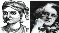 Tale of two Iron Ladies of India: Rani Laxmi Bai and Indira Gandhi