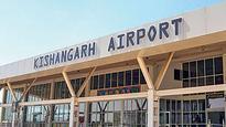 Kishangarh airport is operational