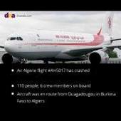 Algerian aviation official confirms Air Algerie flight #AH5017 crashed; 110 people, 6 crew members on board