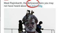 CNNs Twitter handle calls Rajinikanth a Bollywood star. World, prepare to be burned