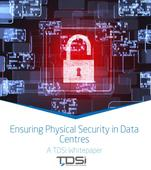 TDSi Download: Ensuring Physical Security in Data Centres