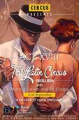 CIRCUS Presents ACT XVIII - THE LATIN CIRCUS