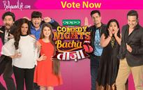 Should Comedy Nights Bachao Tazaa go off air? Vote Now