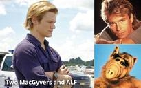 'MacGyver'? Really? What's Next? The New Adventures Of ALF?