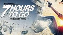 7 Hours To Go: A promise not delivered
