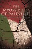 Book review: The Impossibility of Palestine by Mehran Kamrava holds out little hope