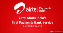 Airtel Launches Payments Bank; Is it a Big Deal?