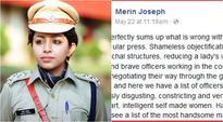 Kerala IPS officer Merin Joseph slams sexist article listing beautiful women officers on Facebook
