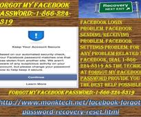 We Provide You the Best Forgot My Facebook password:-1-866-224-8319