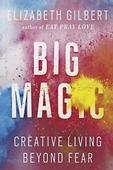 What I'm Reading: Big Magic