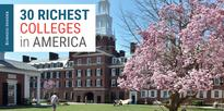 The 30 wealthiest colleges in America
