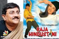 'Raja Hindustani' was ahead of its time: Dharmesh Darshan