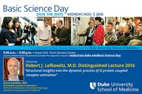 Basic Science Day Featuring the Robert J. Lefkowitz Distinguished Lecture
