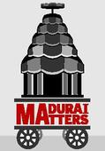 On why Madurai matters in the political arena
