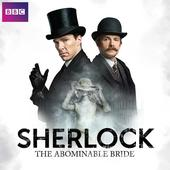 Download and watch the fan-favourite 'Sherlock: The Abominable Bride' now!
