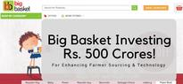 Big Basket Investing Rs. 500 Crore To Enhance Farmer Sourcing & Technology!