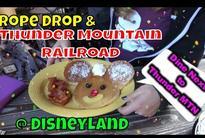Rope Drop & Big Thunder Mountain Railroad Dining At Disneyland