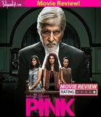 Pink movie review: Amitabh Bachchan and Taapsee Pannu's courtroom drama is the STRONGEST women-centric film of the year!