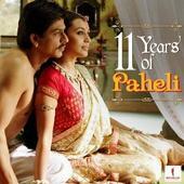 'Folksy' love story 'Paheli' clocks 11 years