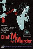 North Bay Stage Company Dials Up Thriller DIAL M FOR MURDER at Luther Burbank Center for the Arts