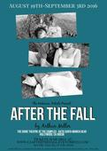 The Unknown Artists to Present AFTER THE FALL by Arthur Miller