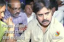 Pawan Kalyan shows calm and maturity