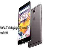 OnePlus 3T with Snapdragon 821 processor now in India