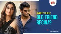 Sandeep To Help Old Friend Regina?