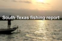 Your Texas weekend fishing report for all the hot water spots in Central and South Texas