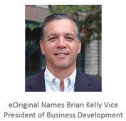 eOriginal Names Brian Kelly Vice President of Business Development