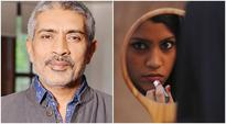 Prakash Jha's Lipstick Under My Burkha to premiere at Stockholm International Film Festival
