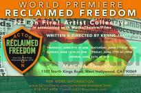 RECLAIMED FREEDOM to Make World Premiere at Hollywood Fringe