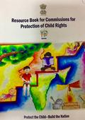 Resource book for stakeholders dealing with Child Rights and Child Protection issues released by NCPCR