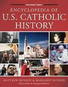 How Catholics Shaped-and Continue to Shape-U.S. History