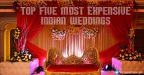 5 Most Extravagant and Expensive Indian Weddings