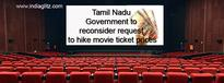 Movie watching may become costlier in Tamil Nadu