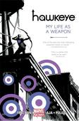 Book World: Hawkeye: My Life as a Weapon by Matt Fraction and David Aja